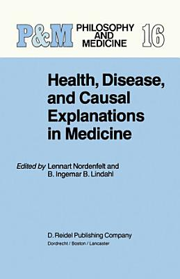 Health  Disease  and Causal Explanations in Medicine PDF