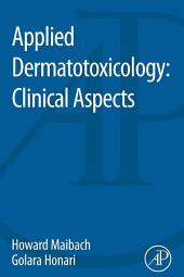 Applied Dermatotoxicology: Clinical Aspects