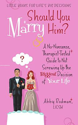 Should You Marry Him