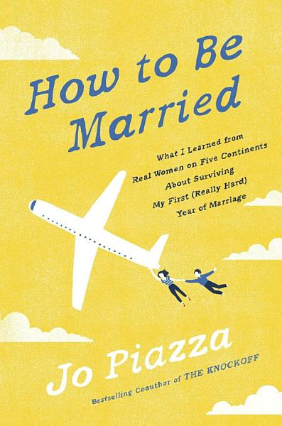 Download How to be Married Book