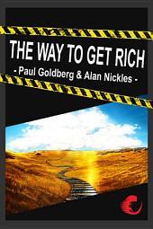 Wie Werde Ich Reich - The Way To Get Rich