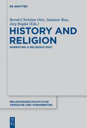 History and Religion: Narrating a Religious Past