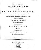 Allgemeine Encyclopädie der Wissenschaften und Künste in alphabetischer Folge: Erster Section: A-G, Band 32