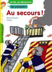 Au secours !: Les pompiers