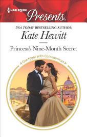 Princess's Nine-Month Secret