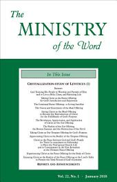 The Ministry of the Word, Vol. 22, No. 01: Crystallization-Study of Leviticus (1)