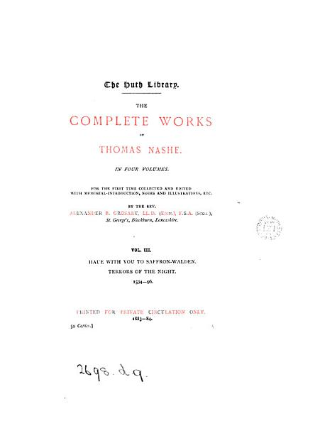 Download The complete works of Thomas Nashe  ed   with intr   notes etc  by A B  Grosart Book