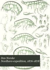 Den Norske Nordhavs-expedition, 1876-1878: Zoology. 1. Crustacea I-II. 1895-86. 2. Pycnogonidea. 1891