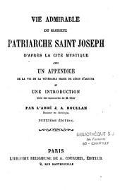 Vie admirable du glorieux patriarche Saint Joseph d'après la cité mystique, avec un appendice de la vie de la vénérable Marie de Jésus d'Agréda