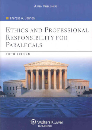 Ethics and Professional Responsibility for Paralegals PDF