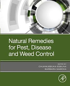 Natural Remedies for Pest  Disease and Weed Control