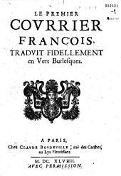 Courrier (Le premier-le douziesme) françois traduit fidellement en vers burlesques (par Saint-Julien)