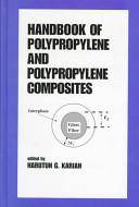 Handbook of Polypropylene and Polypropylene Composites
