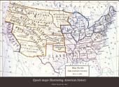 Epoch Maps Illustrating American History
