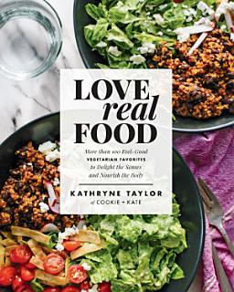 Love Real Food Book