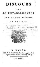 Discours sur le rétablissement de la religion chrétienne en France