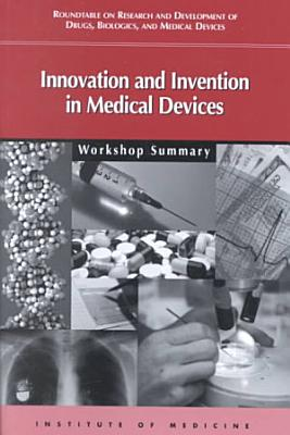Innovation and Invention in Medical Devices PDF