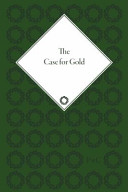 The Case for Gold PDF