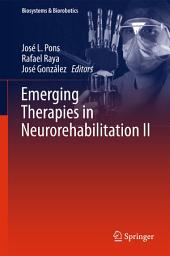 Emerging Therapies in Neurorehabilitation II