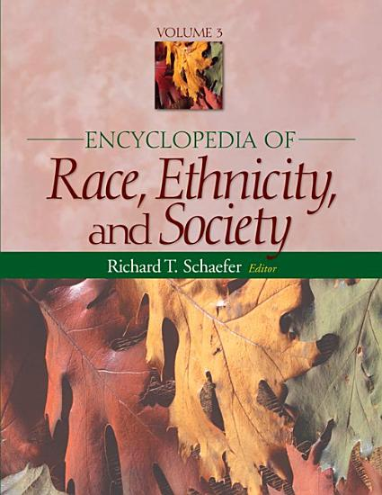 Encyclopedia of Race  Ethnicity  and Society PDF