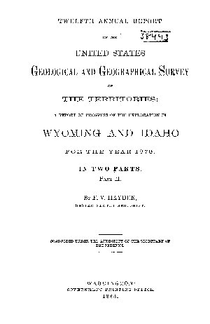 1st  12th Annual Report of the United States Geological and Geographical Survey of the Territories