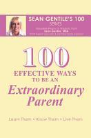 100 EFFECTIVE WAYS TO BE AN EXTRAORDINARY PARENT PDF