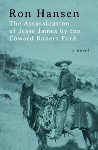 The Assassination of Jesse James by the Coward Robert Ford Book
