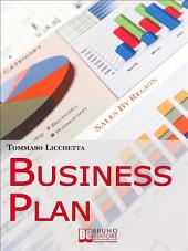Business Plan. Strategie per Pianificare l'Idea e Realizzarla in Tempi Brevi. (Ebook Italiano - Anteprima Gratis): Strategie per Pianificare l'Idea e Realizzarla in Tempi Brevi