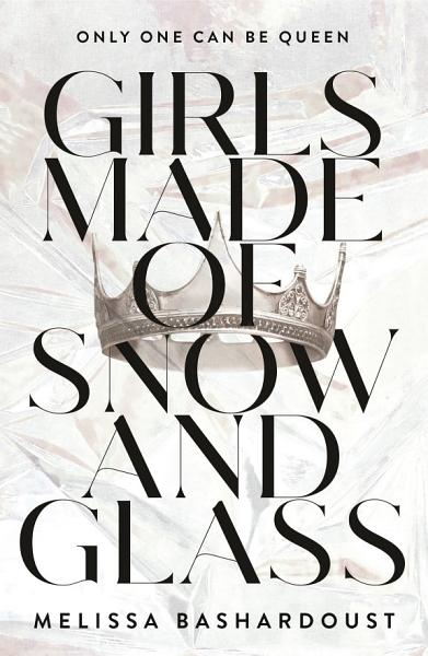 Download Girls Made of Snow and Glass Book