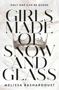 Girls Made of Snow and Glass Book