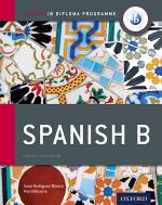 Oxford IB Diploma Programme: Spanish B Course Companion