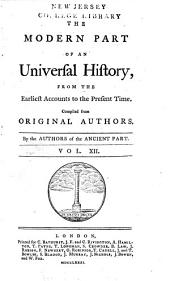 An Universal History: From the Earliest Accounts to the Present Time, Part 2, Volume 12