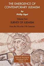 The Emergence of Contemporary Judaism, Volume 2