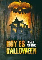 """Hoy es Halloween: La Secuela de """"Mañana es Halloween"""""""