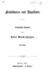 Freischaaren und Royalisten. Sicilianisches Tagebuchs ... Zweite Auflage