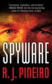 Spyware: A Thriller