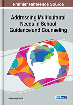 Addressing Multicultural Needs in School Guidance and Counseling PDF