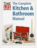 Complete Kitchen & Bathroom Manual