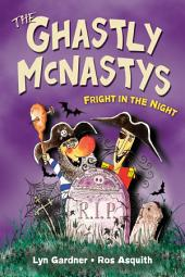 Ghastly McNastys: Fright in the Night, The