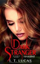 Dark Stranger Revealed