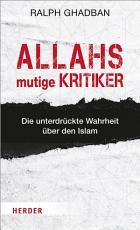 Allahs mutige Kritiker PDF
