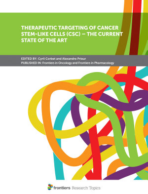 Therapeutic Targeting of Cancer Stem-Like Cells (CSC) – The Current State of the Art