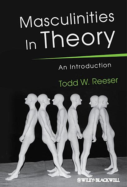 Download Masculinities in Theory Book