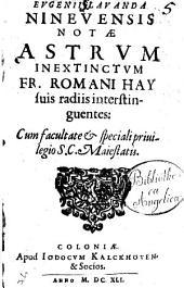 Eugenii Lavanda ... Notæ astrum inextinctum fr. Romani Hay suis radiis interstinguentes