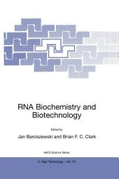 RNA Biochemistry and Biotechnology