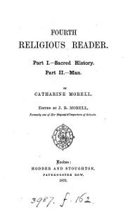 First   Fourth  religious reader  Ed  by J R  Morell PDF