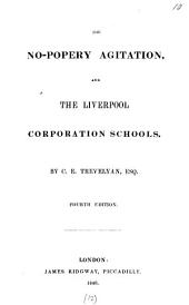 The no-popery agitation and the Liverpool corporation schools: Volume 12