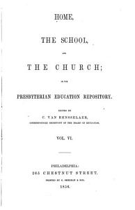 Home  the School and the Church  Or  the Presbyterian Education Repository PDF