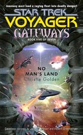 Gateways #5: No Man's Land