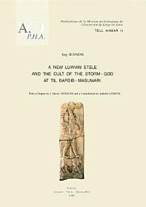 A New Luwian Stele and the Cult of the Storm-god at Til Barsib-Masuwari